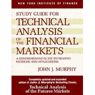Technical Analysis of the Financial Markets (BOK)