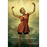 No Walls And The Recurring Dream (BOK)