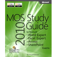MOS 2010 Study Guide for Microsoft Word Expert, Excel Expert (BOK)