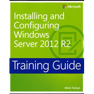 Installing and Configuring Windows Server (R) 2012 R2 (BOK)