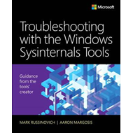 Troubleshooting with the Windows Sysinternals Tools (BOK)