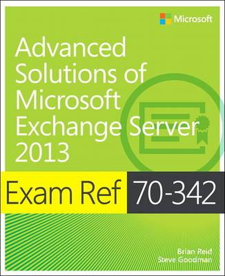 Exam Ref 70-342 Advanced Solutions of Microsoft Exchange Ser (BOK)