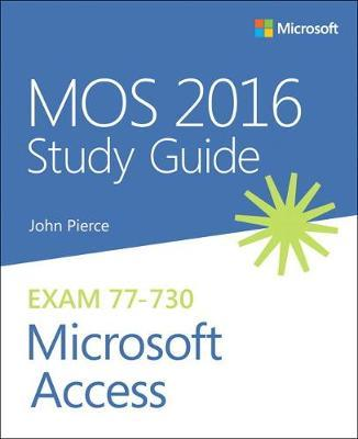 MOS 2016 Study Guide for Microsoft Access (BOK)