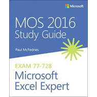 MOS 2016 Study Guide for Microsoft Excel Expert (BOK)