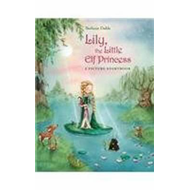 Lily, the Little Elf Princess (BOK)
