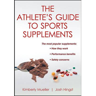 Athlete's Guide to Sports Supplements (BOK)