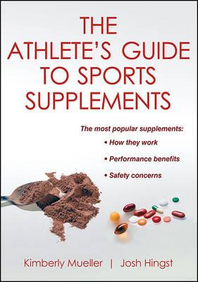 Athlete's Guide to Sports Supplements, The (BOK)