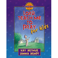 Lord, Teach Me to Pray for Kids (BOK)