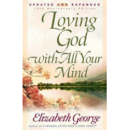 Loving God with All Your Mind (BOK)