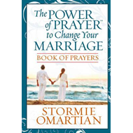 Power of Prayer to Change Your Marriage Book of Prayers (BOK)