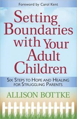 Setting Boundaries with Your Adult Children (BOK)