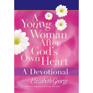 Young Woman After God's Own Heart - A Devotional (BOK)