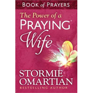 Power of a Praying Wife Book of Prayers (BOK)