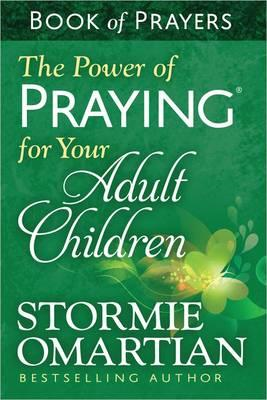 Power of Praying for Your Adult Children Book of Prayers (BOK)