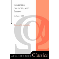 Particles, Sources and Fields: v. 3 (BOK)
