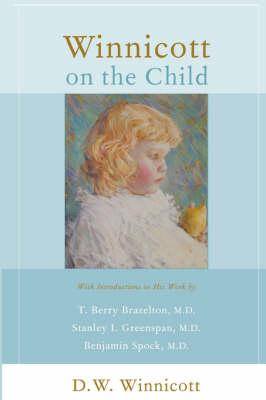 Winnicott on the Child (BOK)