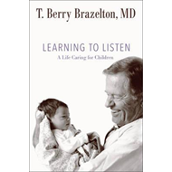 Learning to Listen: A Life Caring for Children (BOK)