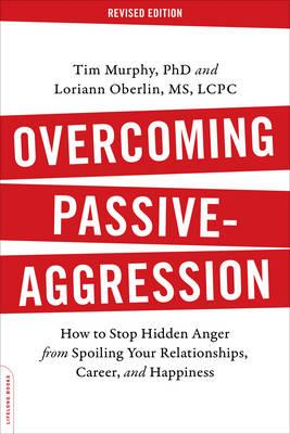 Overcoming Passive-Aggression, Revised Edition (BOK)