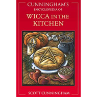 Cunningham's Encyclopedia of Wicca in the Kitchen (BOK)