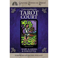 Understanding the Tarot Court (BOK)
