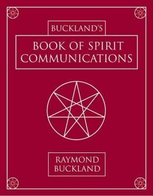 Buckland's Book of Spirit Communications (BOK)