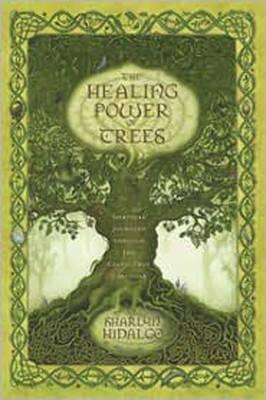 Healing Power of Trees (BOK)