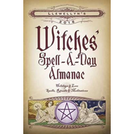 Llewellyn's 2016 Witches' Spell-a-Day Almanac (BOK)