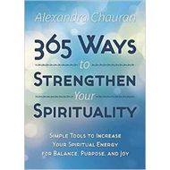 365 Ways to Strengthen Your Spirituality (BOK)