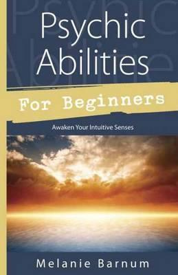 Psychic Abilities for Beginners (BOK)