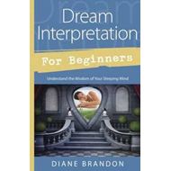 Dream Interpretation for Beginners (BOK)
