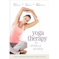 Yoga Therapy for Stress and Anxiety (BOK)