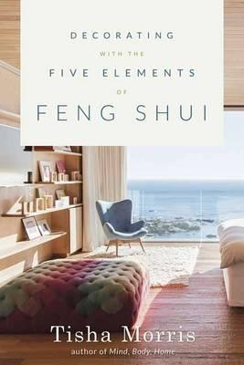 Decorating with the Five Elements of Feng Shui (BOK)