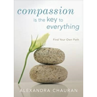 Compassion is the Key to Everything (BOK)