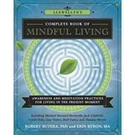 Llewellyns Complete Book of Mindful Living (BOK)