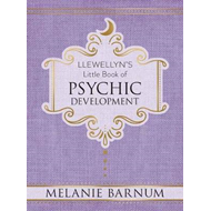 Llewellyn's Little Book of Psychic Development (BOK)