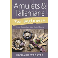 Amulets and Talismans for Beginners (BOK)