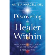 Discovering the Healer Within (BOK)