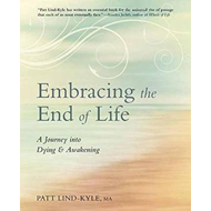 Embracing the End of Life (BOK)
