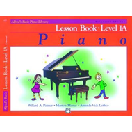 Alfred's Basic Piano Course: Lesson Book, Level 1A (BOK)