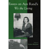 Essays on Ayn Rand's We the Living (BOK)