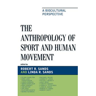 Anthropology of Sport and Human Movement (BOK)