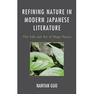 Refining Nature in Modern Japanese Literature (BOK)