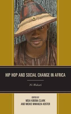 Hip Hop and Social Change in Africa (BOK)