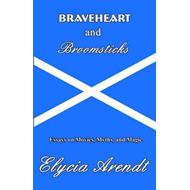 Braveheart and Broomsticks (BOK)