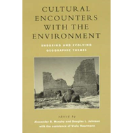 Cultural Encounters with the Environment (BOK)
