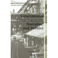 Generational Consciousness, Narrative and Politics (BOK)