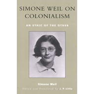Simone Weil on Colonialism (BOK)