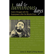 Sad and Luminous Days (BOK)
