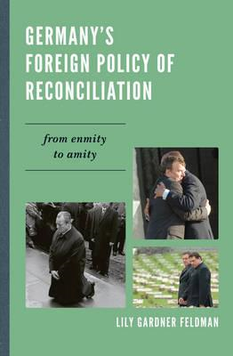 Germany's Foreign Policy of Reconciliation (BOK)