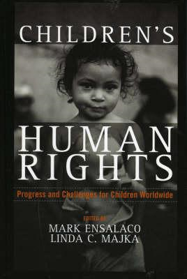 Childrens Human Rights: Progress and Challenges for Children Worldwide (BOK)